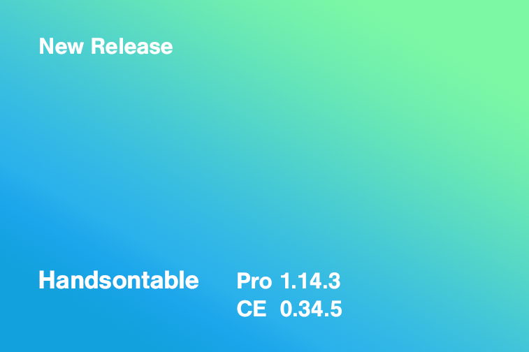 Handsontable Pro 1.14.3 (CE 0.34.5) released