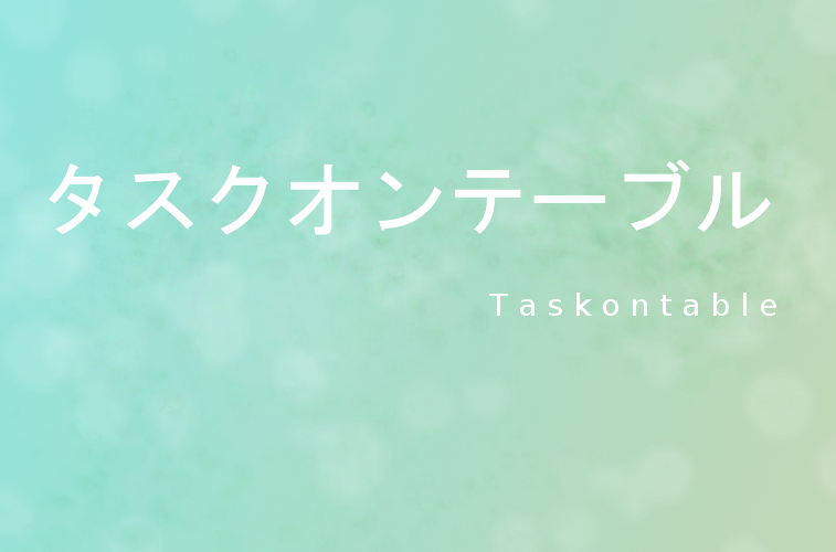 An Interview with Kyouhei Fukuda, Creator of Taskontable