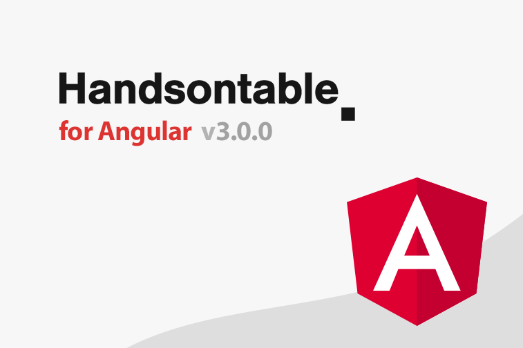 Handsontable for Angular is now 3.0.0