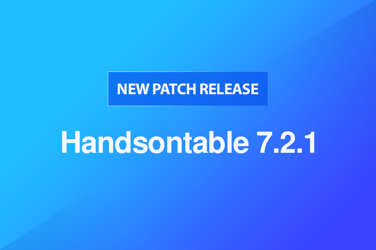 Handsontable 7.2.1 released