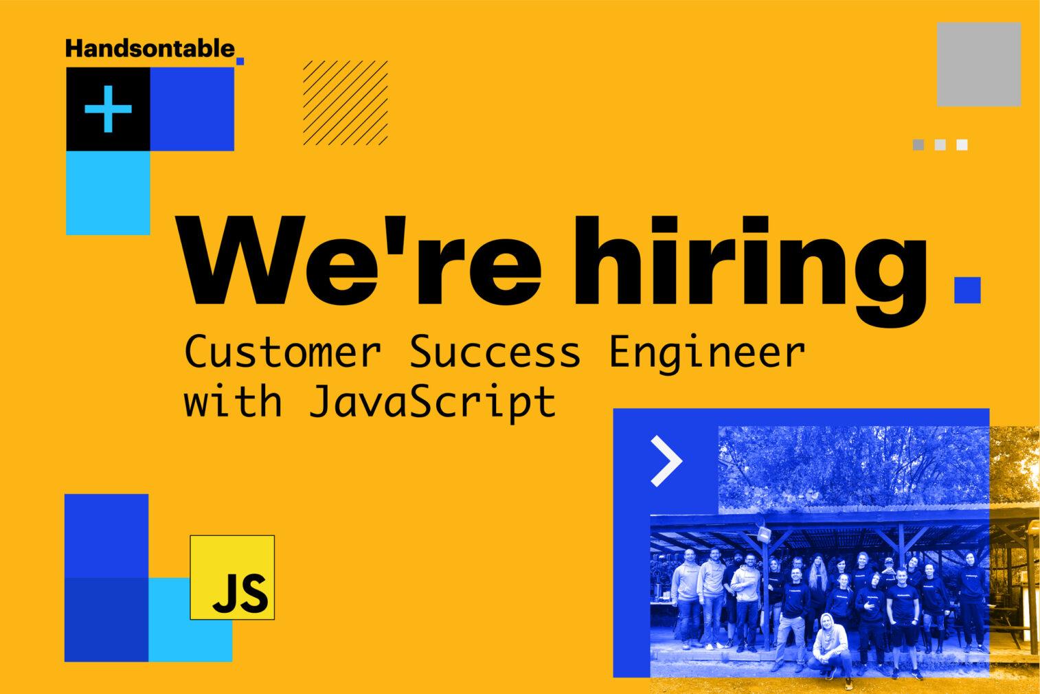 We're hiring: JavaScript Customer Success Engineer
